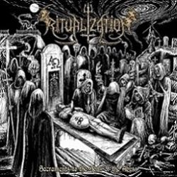 Ritualization - Sacraments to the Sons of the Abyss