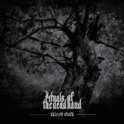 Reviews for Rituals of the Dead Hand - Blood Oath