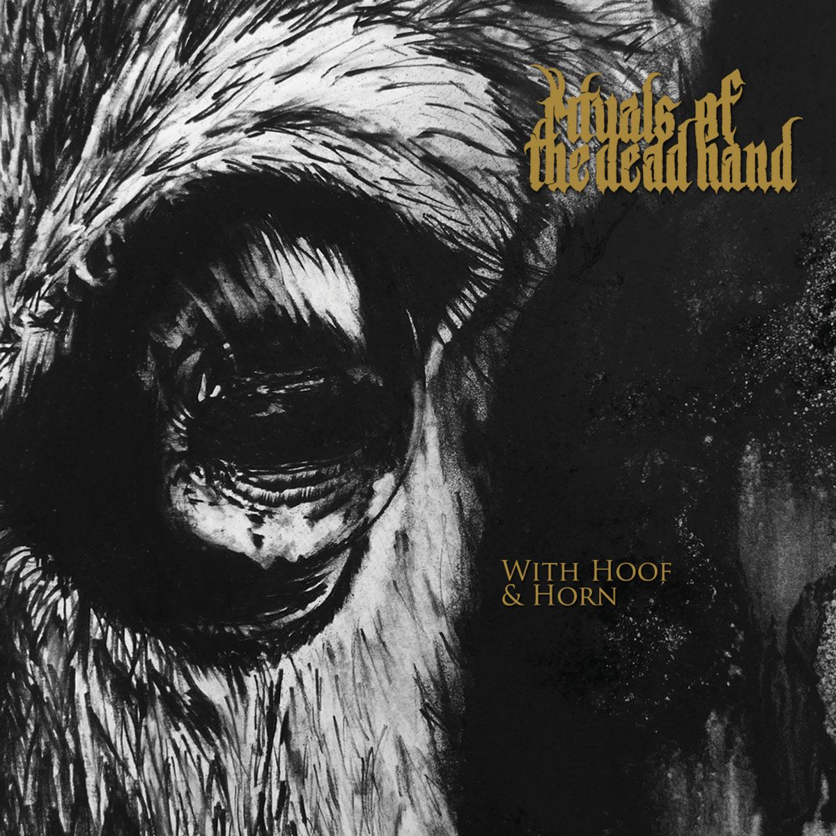 Rituals of the Dead Hand - With Hoof and Horn