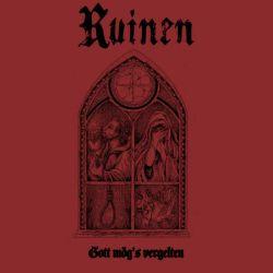 Ruinen - Gott Mög's Vergelten