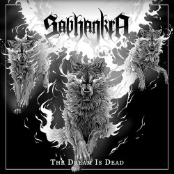 Reviews for Sabhankra - The Dream Is Dead