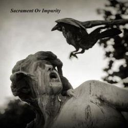 Reviews for Sacrament ov Impurity - A World Beheld by Damnation