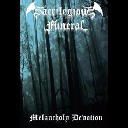 Sacrilegious Funeral - Melancholy Devotion