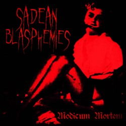 Reviews for Sadean Blasphemies - Modicum Mortem