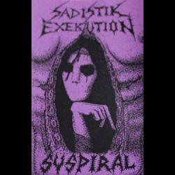 Sadistik Exekution - Suspiral