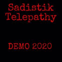 Reviews for Sadistik Telepathy - Demo 2020