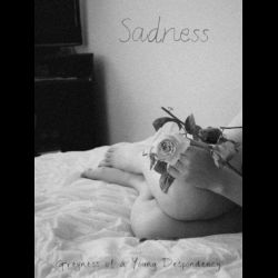 Reviews for Sadness - Greyness of a Young Despondency