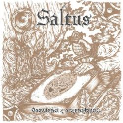 Saltus - Opowieści z Przeszłości