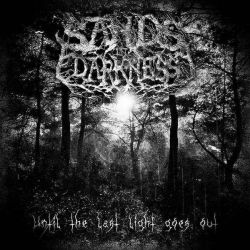 Review for Sands in Darkness - Until the Last Light Goes Out