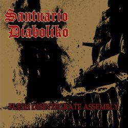 Reviews for Santuario Diaboliko - Flesh Disintegrate Assembly