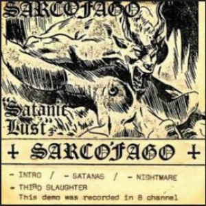 Review for Sarcófago - Satanic Lust