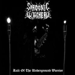 Reviews for Sardonic Witchery - Kult of the Underground Warrior