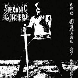 Reviews for Sardonic Witchery - The Maniac of Steel