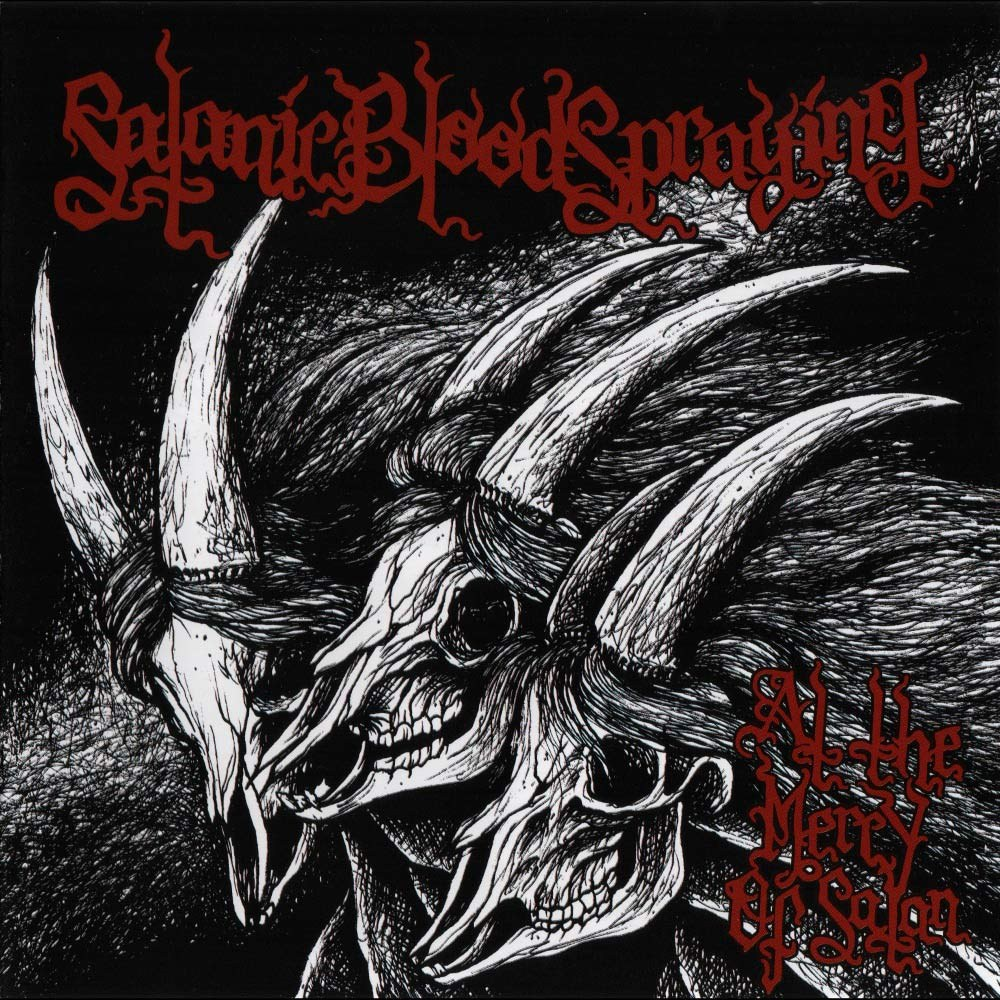 Reviews for Satanic Bloodspraying - At the Mercy of Satan
