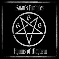 Review for Satan's Acolytes - Hymns of Mayhem