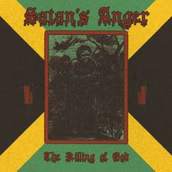 Review for Satan's Anger - The Killing of God