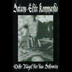 Satans Elite Kommando - Mehr Nägel für das Schwein (2004