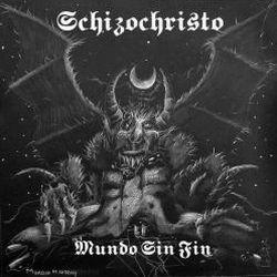 Reviews for Schizochristo - Mundo sin Fin