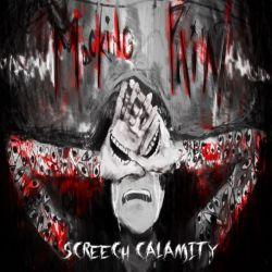Reviews for Screech Calamity - Mocking Pain
