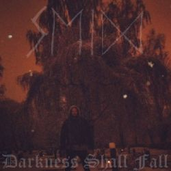 Reviews for Seid - Darkness Shall Fall