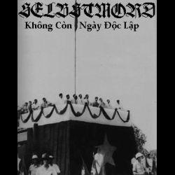 Review for Selbstmord (VNM) - Không Còn Ngày Ðộc Lập
