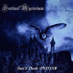 Sentinel Mysterium - Sun's Dusk MMXVII