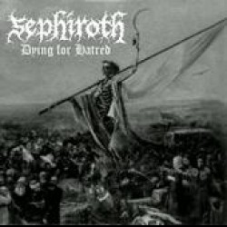 Reviews for Sepiroth - Dying for Hatred
