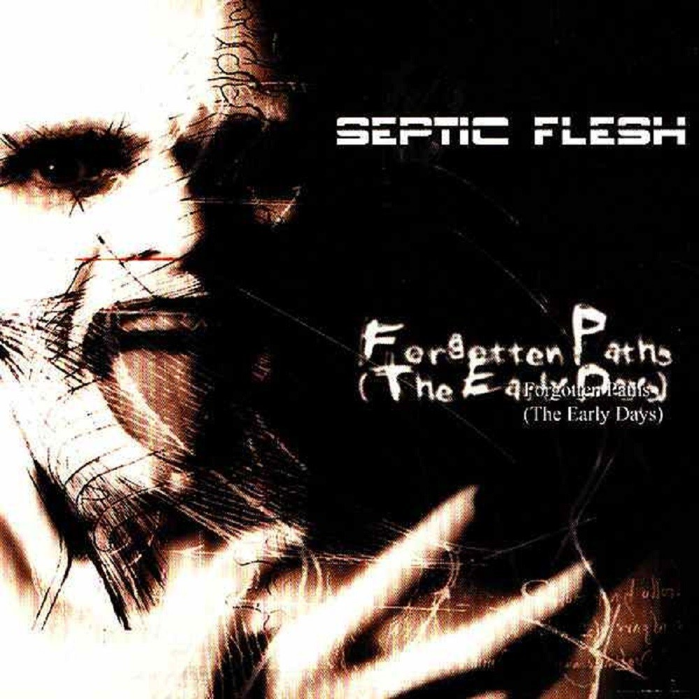Reviews for Septicflesh - Forgotten Paths (The Early Days)