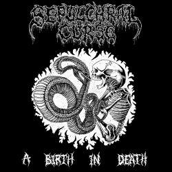 Reviews for Sepulchral Curse - A Birth in Death