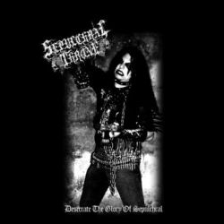 Reviews for Sepulchral Throne - Desecrate the Glory of Sepulchral
