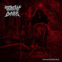 Reviews for Serene Dark - Enantiodromia