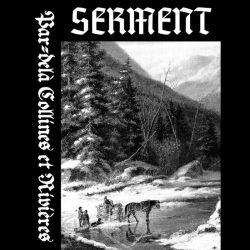 Reviews for Serment - Par-delà Collines et Rivières