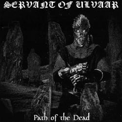 Servant of Ulvaar - Path of the Dead