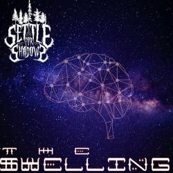 Reviews for Settle for Shadows - The Swelling