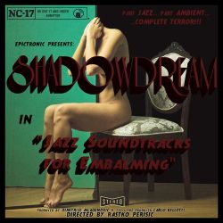 Review for Shadowdream - Jazz Soundtracks for Embalming