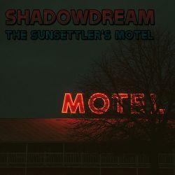 Reviews for Shadowdream - The Sunsettler's Motel