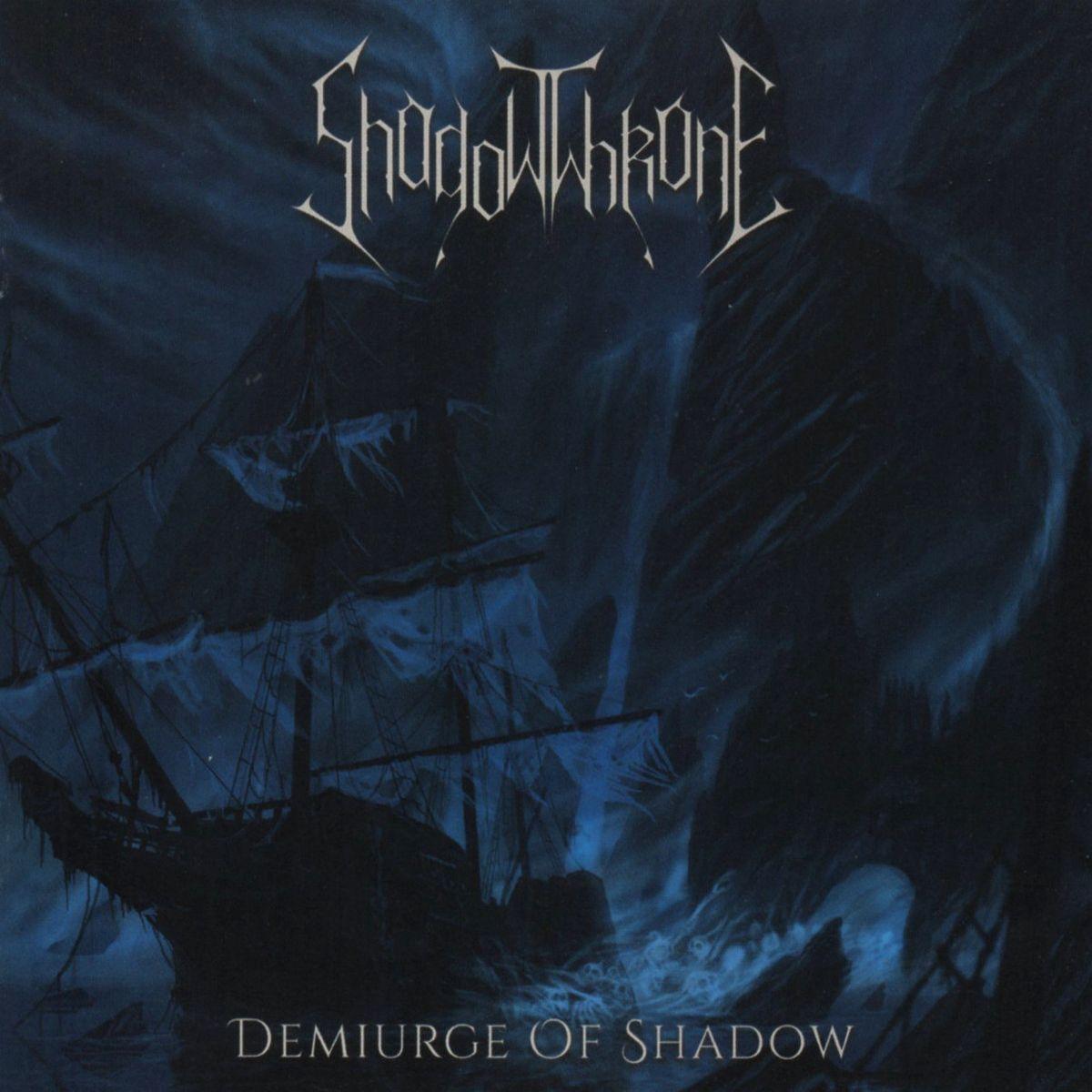 ShadowThrone (ITA) - Demiurge of Shadow