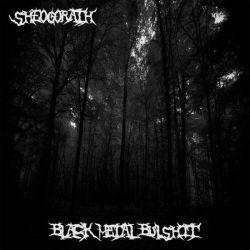 Reviews for Sheogorath (USA) - Black Metal Bullshit