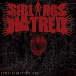 Reviews for Siblings of Hatred - Forest of Dark Emotions