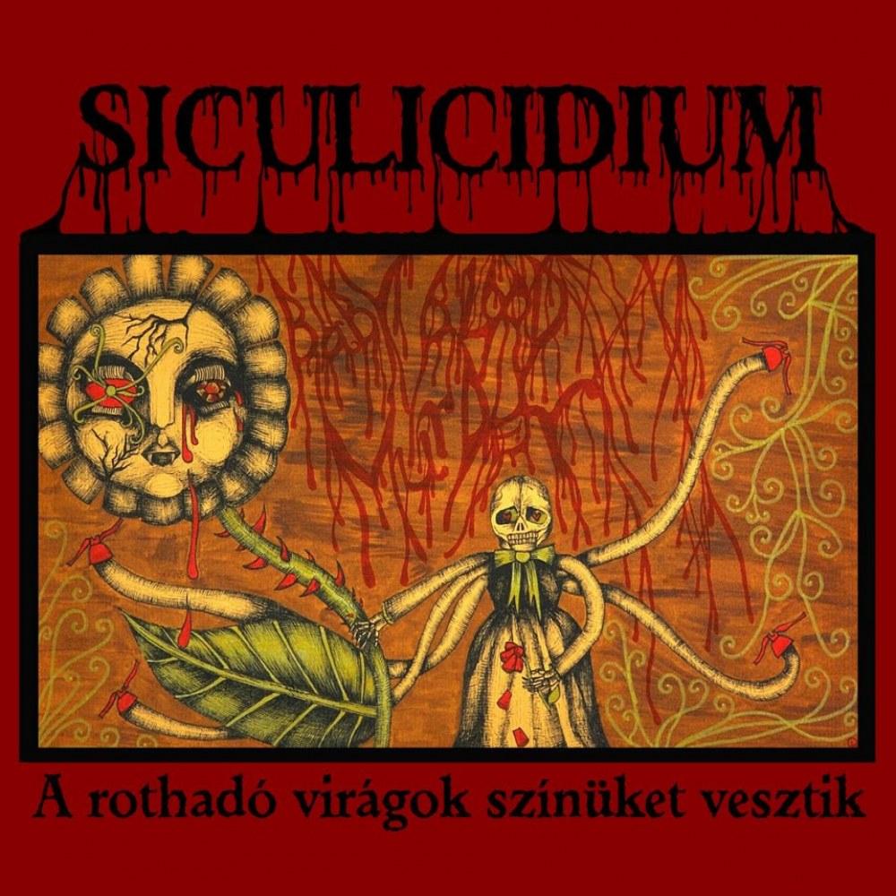 Reviews for Siculicidium - A Rothadó Viágok Színüket Vesztik