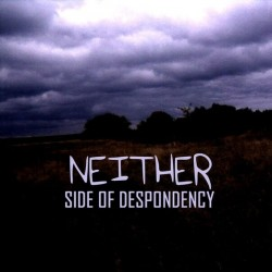 Reviews for Side of Despondency - Neither