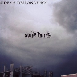Reviews for Side of Despondency - Soul Hurts