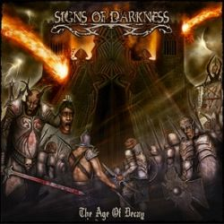 Reviews for Signs of Darkness - The Age of Decay