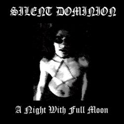 Reviews for Silent Dominion - A Night with Full Moon