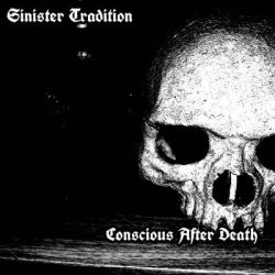 Reviews for Sinister Tradition - Consious After Death
