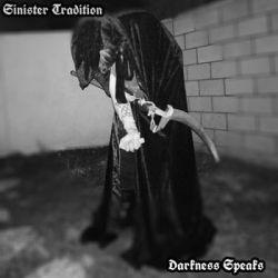 Sinister Tradition - Darkness Speaks