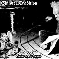 Reviews for Sinister Tradition - Sounds of the Sinister