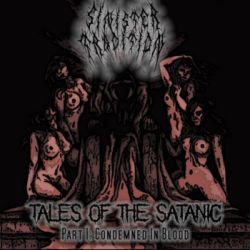 Reviews for Sinister Tradition - Tales from the Satanic (Part I: Composed in Blood)