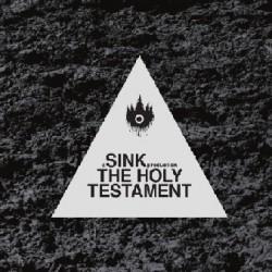 Sink - The Holy Testament II