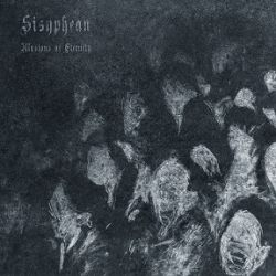 Reviews for Sisyphean - Illusions of Eternity